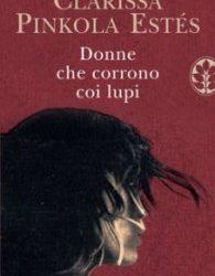 """Libro: """"Donne che Corrono con i Lupi"""""""