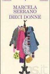 """Libro: """"Dieci Donne"""" – Marcela Serano"""